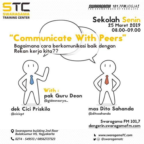 """Communicate With Peers"" – Sekolah Senin 25 Maret 2019"
