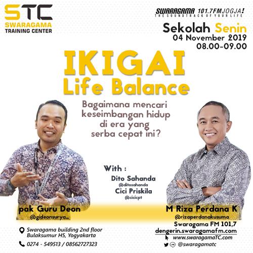 Ikigai – Life Balance – Sekolah Senin 04 November 2019