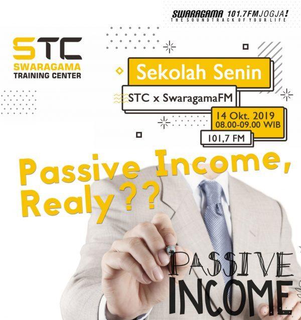 Passive Income, Realy? – Sekolah Senin 14 Oktober 2019
