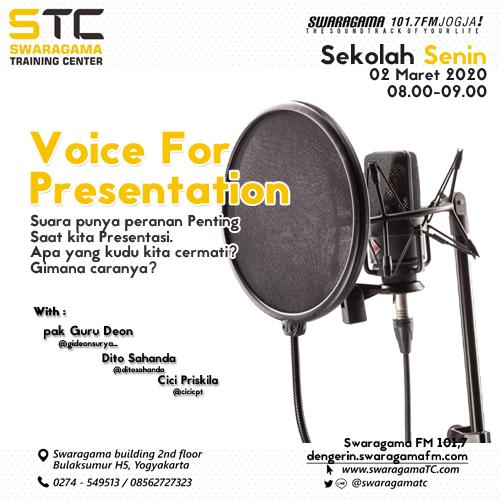 Voice for Presentation – Sekolah Senin 02 Maret 2020