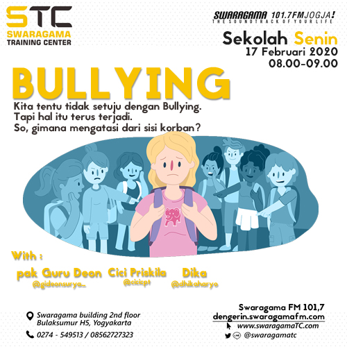 Bullying – Sekolah Senin 17 Februari 2020