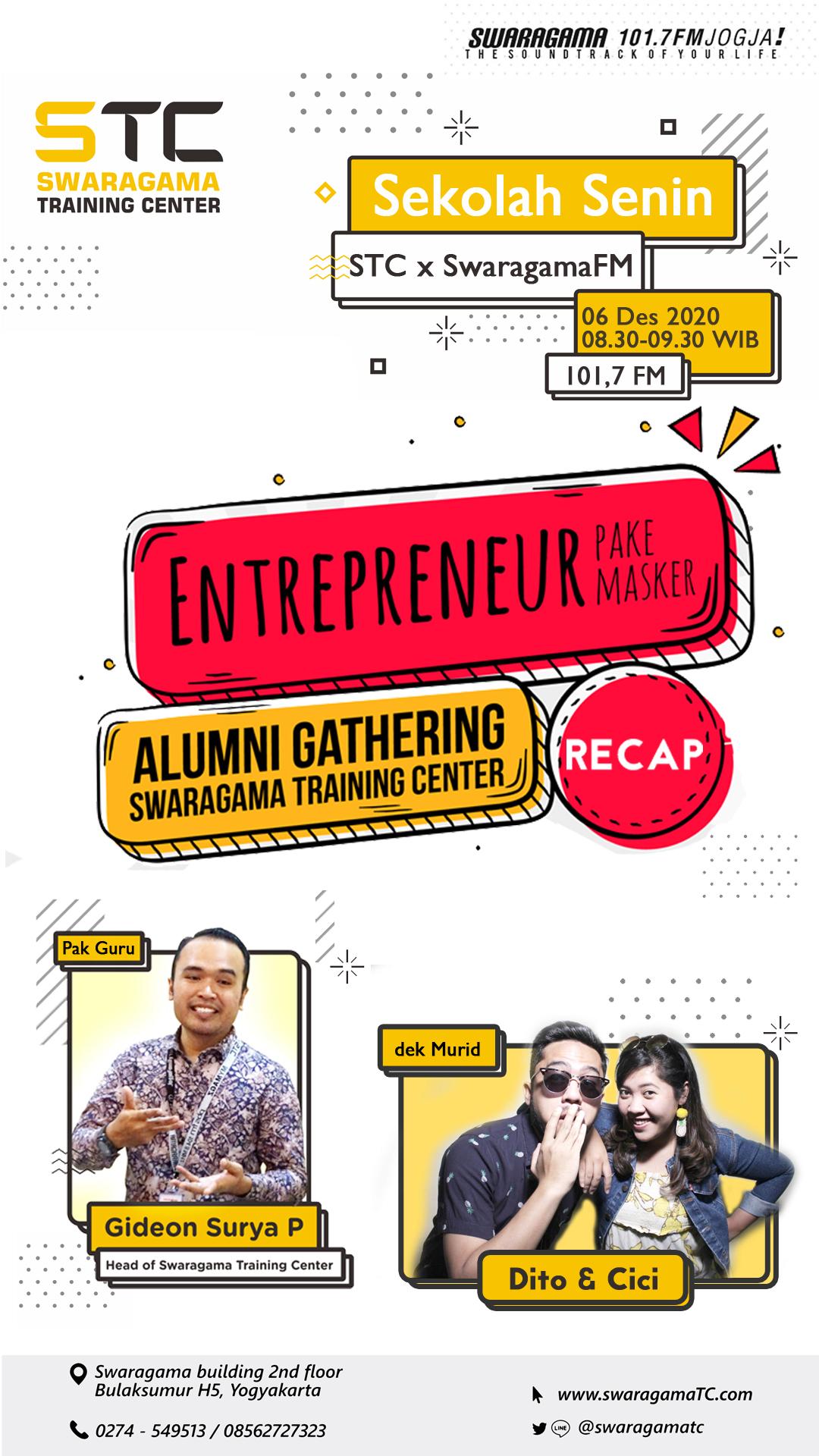 Recap Entrepreneur pake masker Alumni Gathering STC – Sekolah Senin 07 Desember 2020